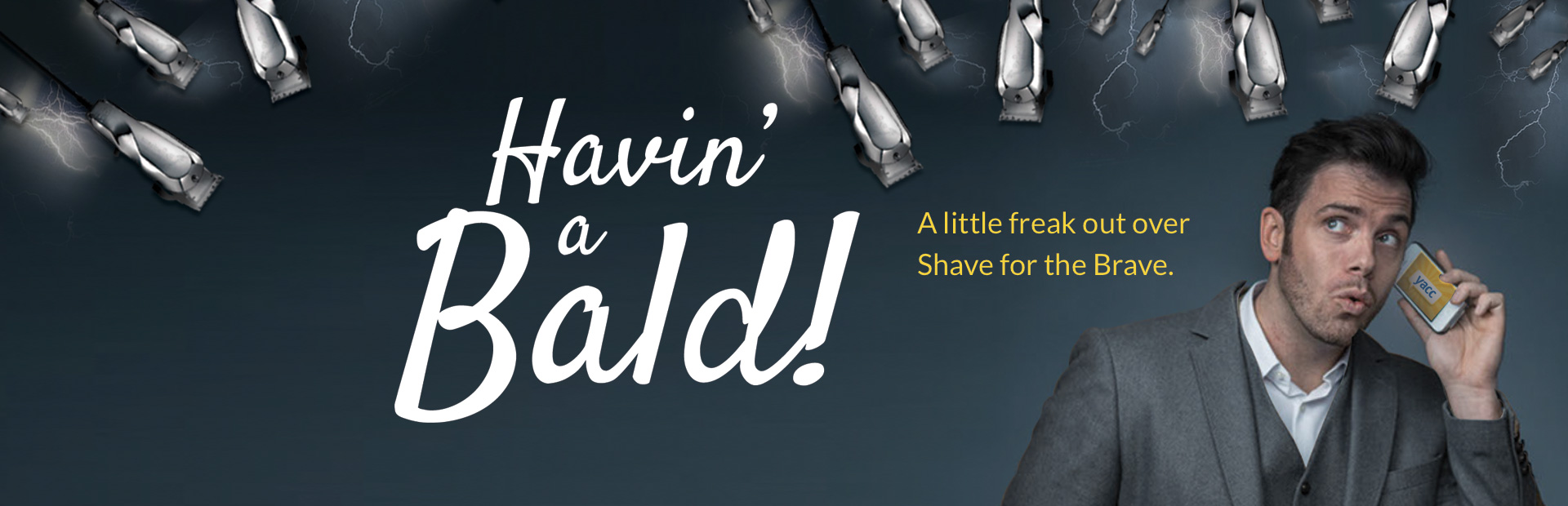 Dc presents: Havin' a Bald