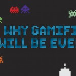 Gamification will be everything