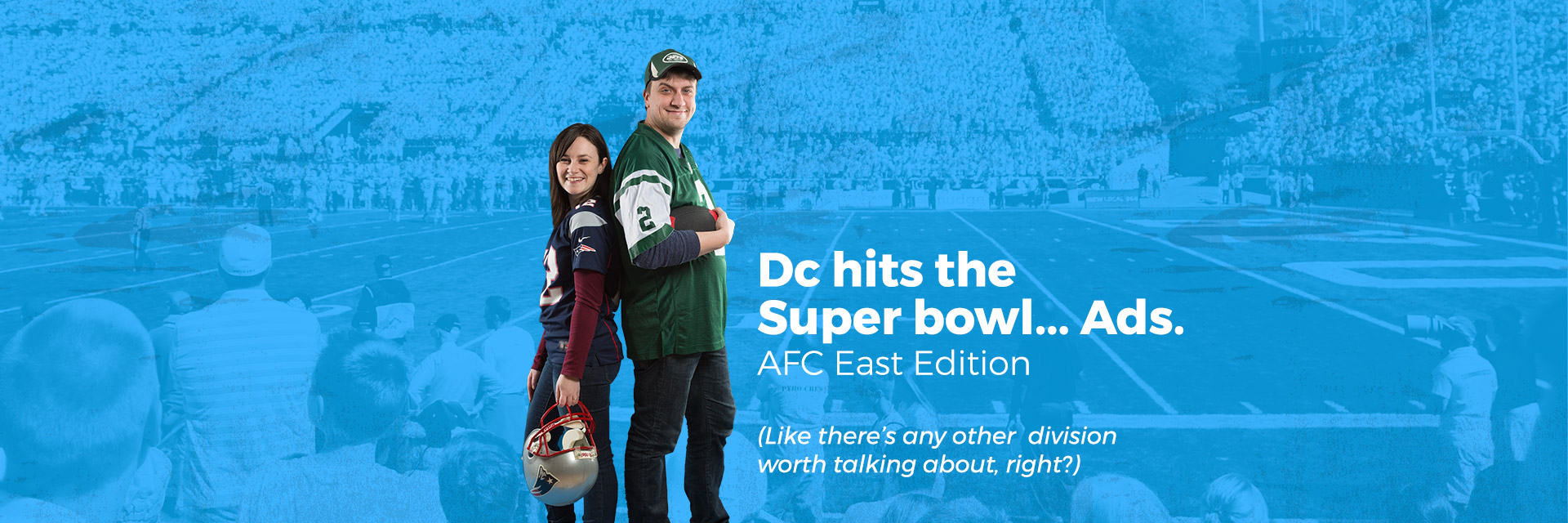 Dc hits the Super Bowl… Ads
