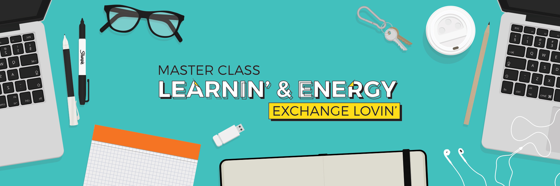 Master Classes and Energy Exchanges
