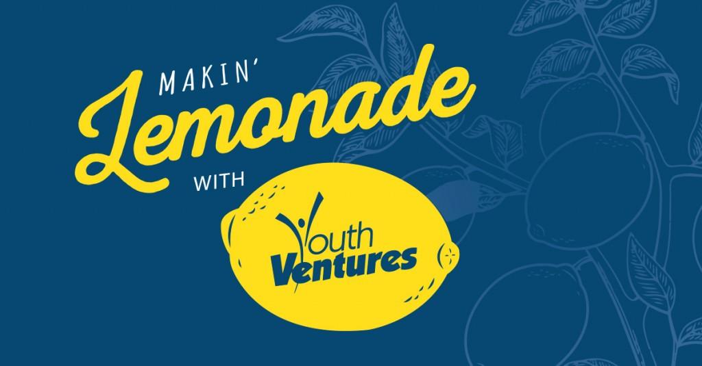 Youth Ventures Makin Lemonade