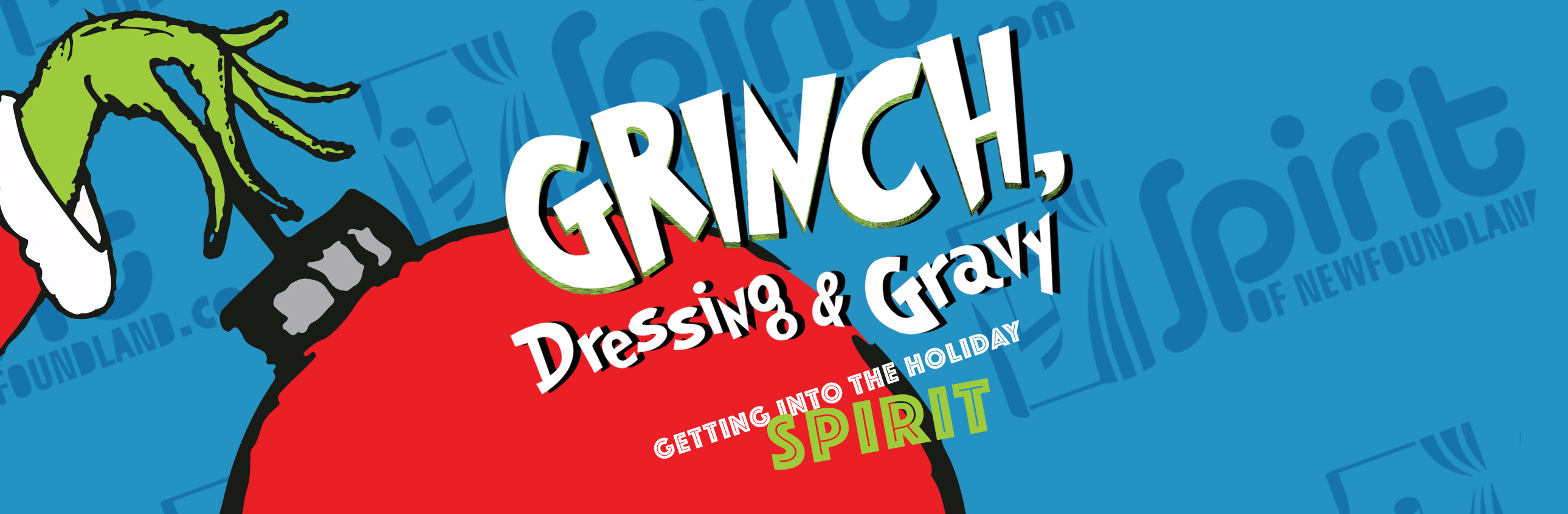 Grinch, Dressing and Gravy: Getting Into the Holiday Spirit