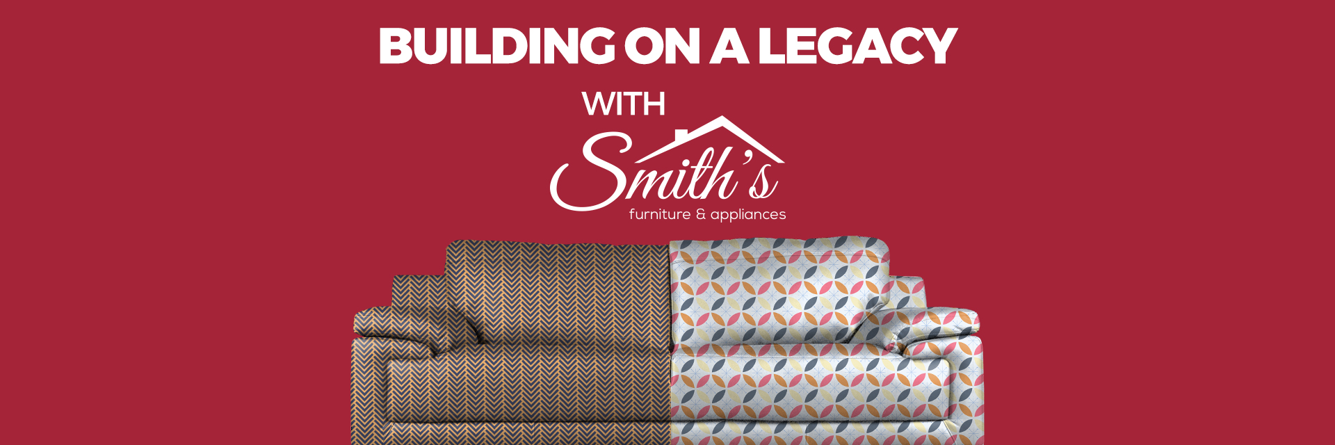 Building on a Legacy with Smith's